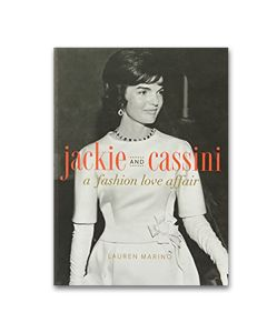 Jackie and Cassini: A Fashion Love Affair Book