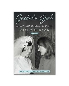 Jackie's Girl: My Life with the Kennedy Family Book