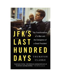 JFK's Last Hundred Days Book
