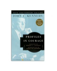 Profiles In Courage 50th Anniversary Paperback by John F. Kennedy
