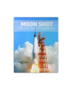 Moon Shot - JFK and Space Exploration