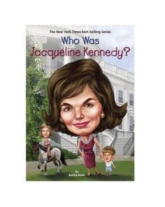 Who Was Jacqueline Kennedy? by Bonnie Bader